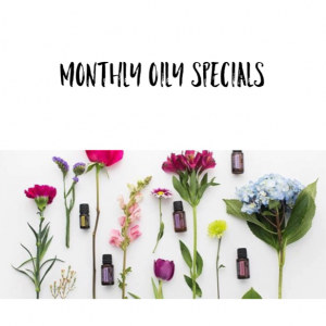Monthly Oily Specials